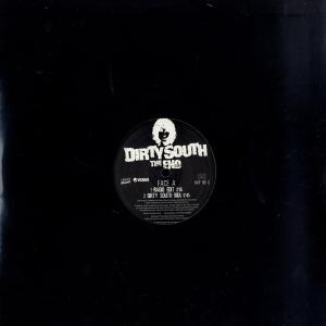 DIRTY SOUTH - The End - 12 inch 45 rpm
