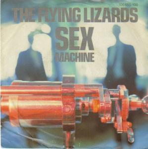 THE FLYING LIZARDS - Sex Machine - 45T (SP 2 titres)