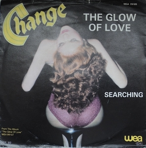 CHANGE - The Glow Of Love - 7inch (SP)