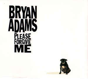 Bryan adams please forgive me album