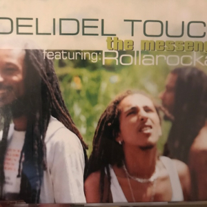 DELIDEL TOUCH FEATURING: ROLLAROCKA - The Messenger - CD