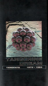 TANGERINE DREAM - Tangents 1973 · 1983 - Others