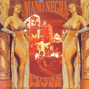 MANO NEGRA - Puta's Fever The Film - Autres