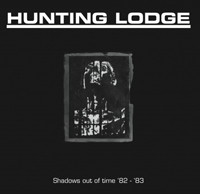HUNTING LODGE - Shadows out of Time - 82-83 - その他