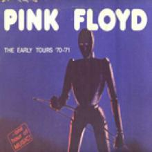 Pink Floyd - Early Tours 70- 71