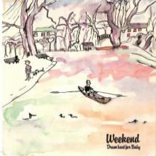 Weekend ‎ - Drumbeat For Baby Album