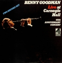 Benny Goodman ‎ - Live At Carnegie Hall 40th Anniversary Concert