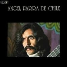 Angel Parra - Angel Parra De Chile