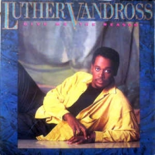Luther Vandross - Give Me The Reason Album