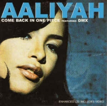 Aaliyah feat. DMX - Come Back In One Piece Lyrics | Musixmatch